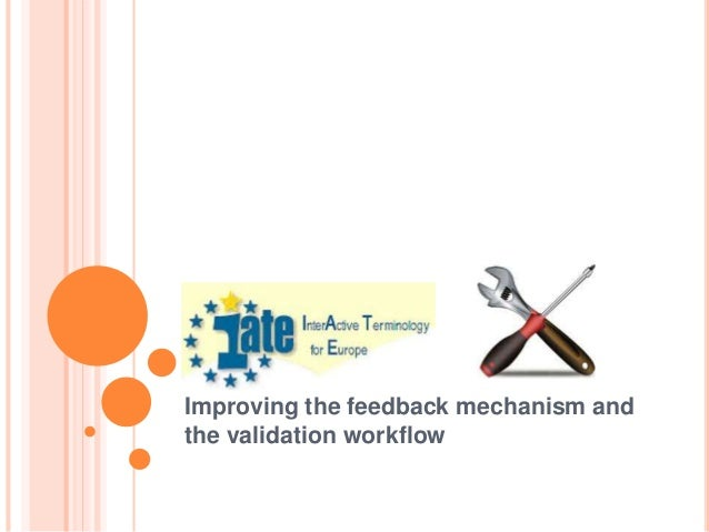 IATE: Improving the feedback mechanism and the validation workflow