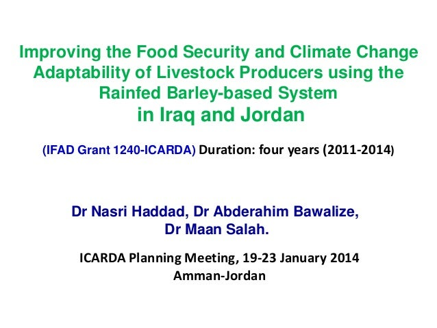 Improving the Food Security and Climate Change  Adaptability of Livestock Producers using the  Rainfed Barley-based System...