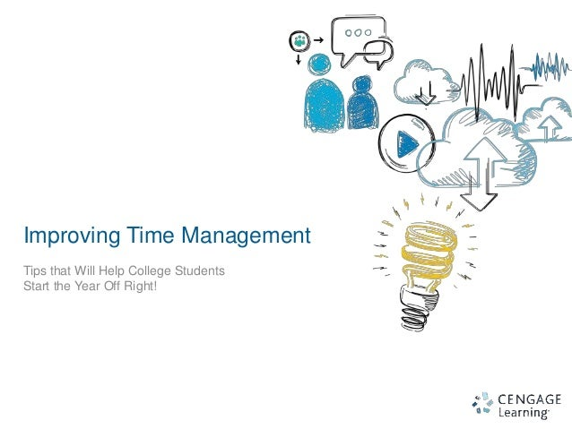 an advice on improving time management Time management tips to help avoid procrastination  whatever the reason,  properly managing one's time can help avoid the negative consequences of   good time management can help students of all ages to improve how they study.
