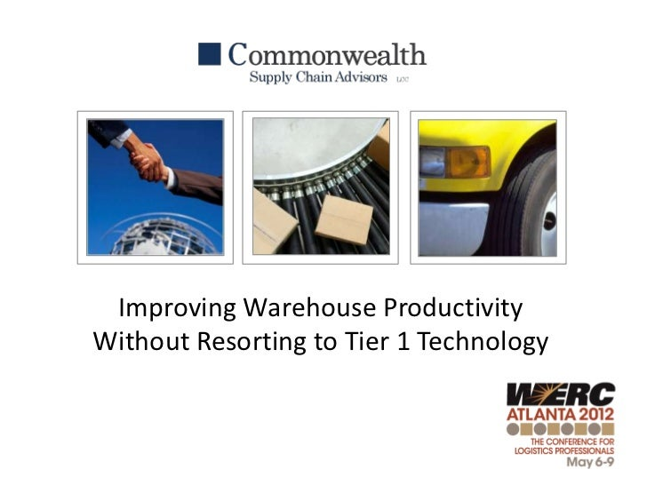Improving Warehouse ProductivityWithout Resorting to Tier 1 Technology