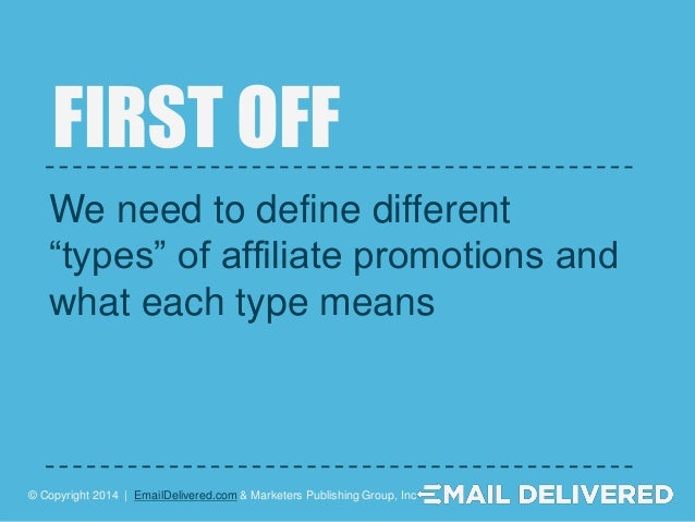 Improving your Affiliate Email Promotions Slide 3
