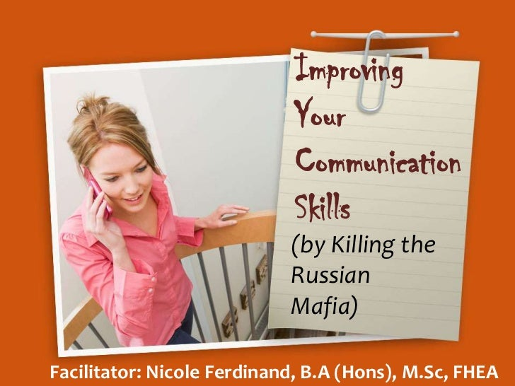 Improving                            Your                            Communication                            Skills      ...