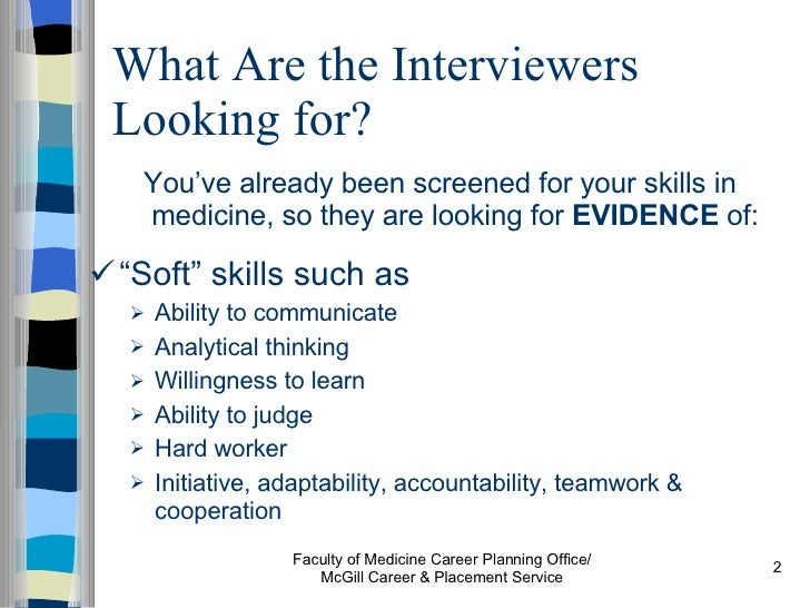 2 what are the interviewers looking for youve already been screened for your skills - How Did You Improve Your Skills What Have You Done To Develop Your Skills