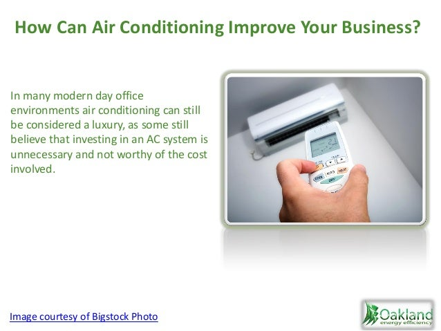 In many modern day office environments air conditioning can still be considered a luxury, as some still believe that inves...