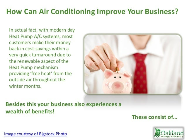 In actual fact, with modern day Heat Pump A/C systems, most customers make their money back in cost-savings within a very ...