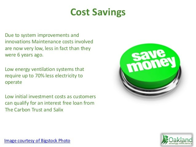 Cost Savings Due to system improvements and innovations Maintenance costs involved are now very low, less in fact than the...