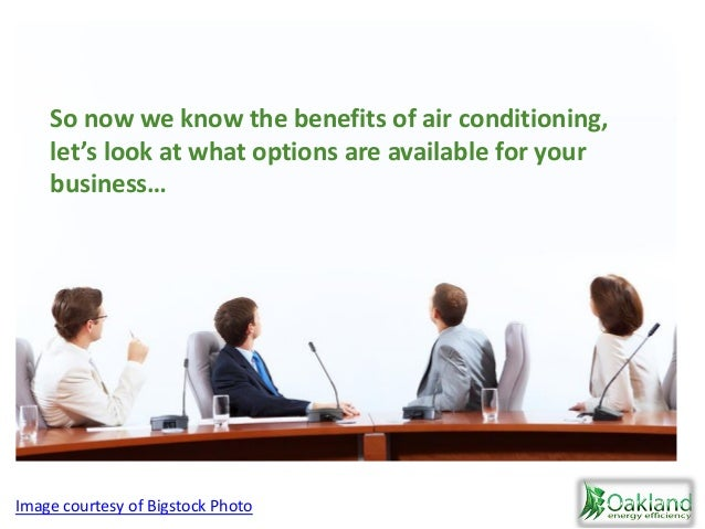 So now we know the benefits of air conditioning, let's look at what options are available for your business… Image courtes...