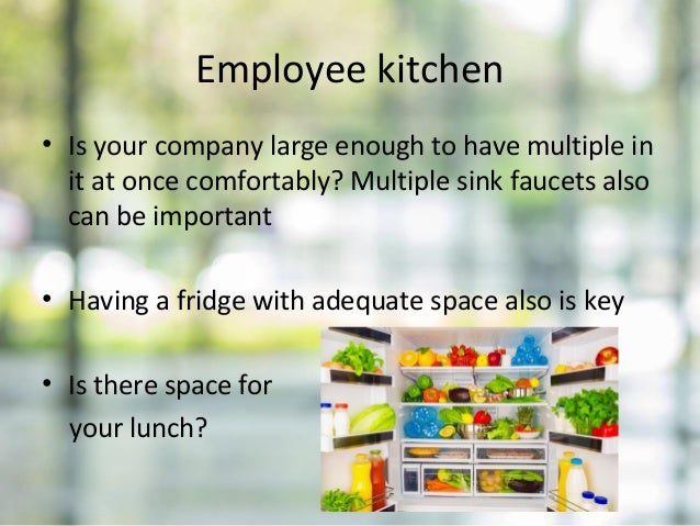 Employee kitchen • Is your company large enough to have multiple in it at once comfortably? Multiple sink faucets also can...
