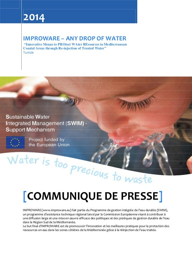 "2014 IMPROWARE – ANY DROP OF WATER ""Innovative Means to PROtect WAter REsources in Mediterranean Coastal Areas through Re-..."