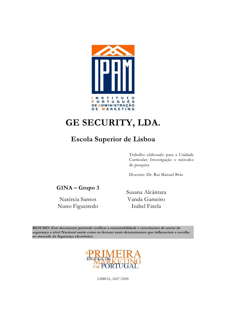 GE SECURITY, LDA.                       Escola Superior de Lisboa                                                         ...