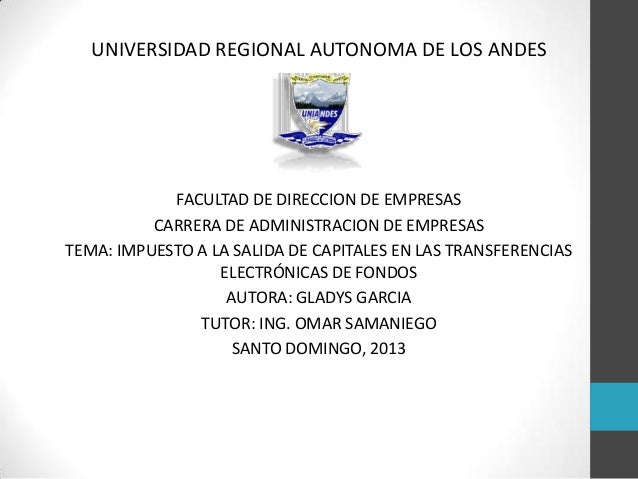 UNIVERSIDAD REGIONAL AUTONOMA DE LOS ANDESFACULTAD DE DIRECCION DE EMPRESASCARRERA DE ADMINISTRACION DE EMPRESASTEMA: IMPU...