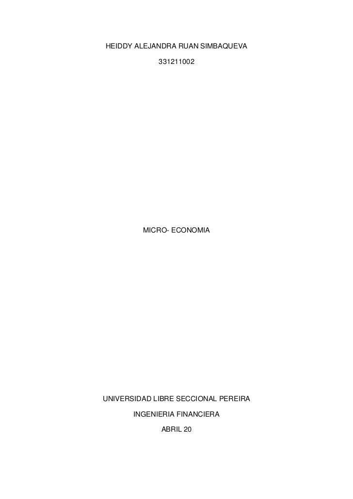 HEIDDY ALEJANDRA RUAN SIMBAQUEVA             331211002         MICRO- ECONOMIAUNIVERSIDAD LIBRE SECCIONAL PEREIRA       IN...