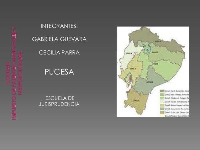 INTEGRANTES:GABRIELA GUEVARA  CECILIA PARRA   PUCESA    ESCUELA DE  JURISPRUDENCIA