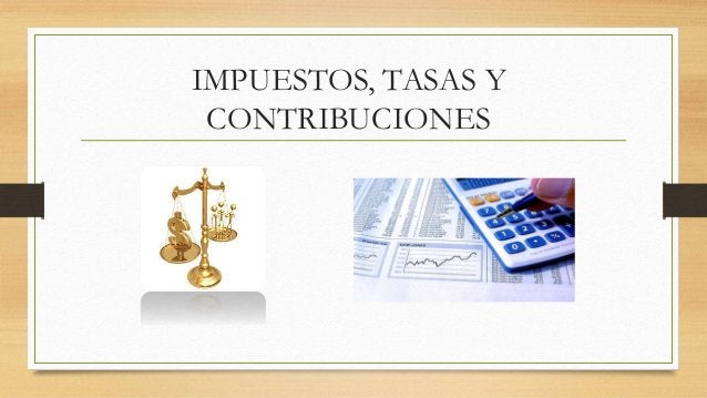 LOS IMPUESTOS  Constituyen aportes obligatorios establecidos  en base a disposiciones legales, que los  sujetos pasivos, l...