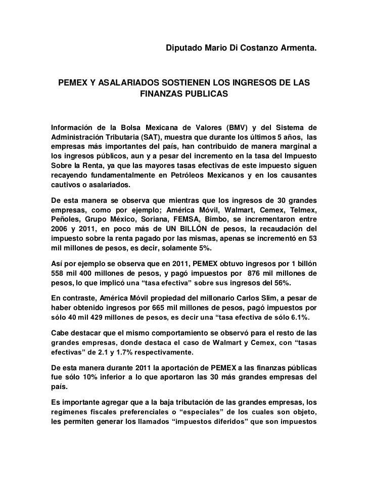 Diputado Mario Di Costanzo Armenta. PEMEX Y ASALARIADOS SOSTIENEN LOS INGRESOS DE LAS                 FINANZAS PUBLICASInf...