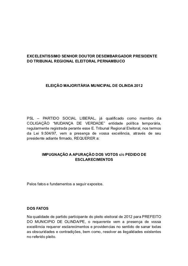 EXCELENTISSIMO SENHOR DOUTOR DESEMBARGADOR PRESIDENTEDO TRIBUNAL REGIONAL ELEITORAL PERNAMBUCO          ELEIÇÃO MAJORITÁRI...