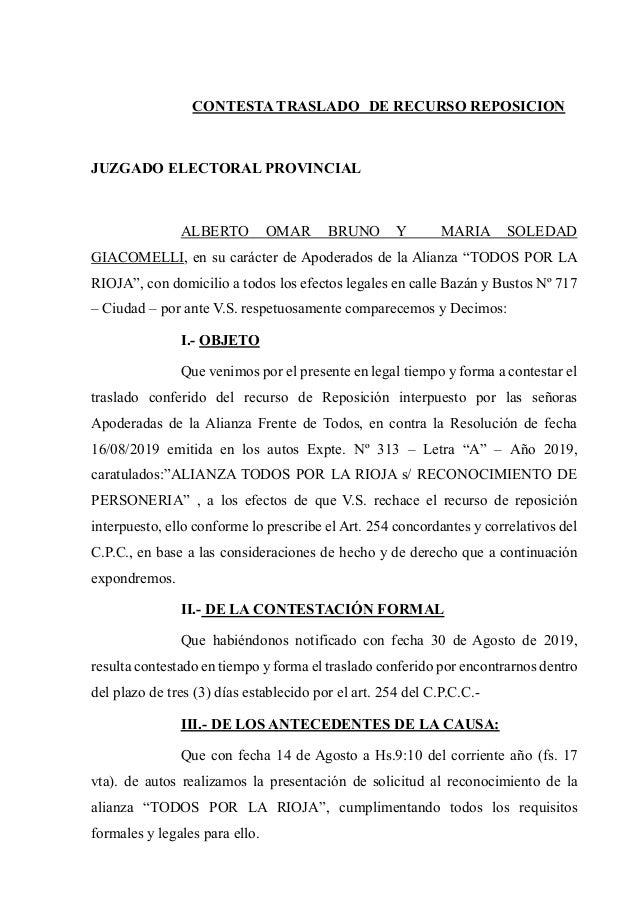 CONTESTA TRASLADO DE RECURSO REPOSICION JUZGADO ELECTORAL PROVINCIAL ALBERTO OMAR BRUNO Y MARIA SOLEDAD GIACOMELLI, en su ...