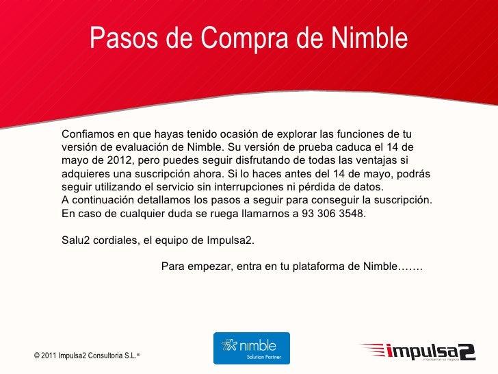 Pasos de Compra de Nimble        Confiamos en que hayas tenido ocasión de explorar las funciones de tu        versión de e...