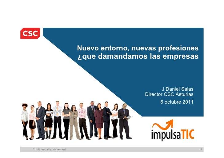 Nuevo entorno, nuevas profesiones                            ¿que damandamos las empresas                                 ...