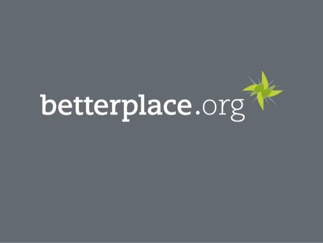 Unternehmen als Treiber!von digital-sozialem Wandel! Danilo Kamrad, betterplace Solutions!