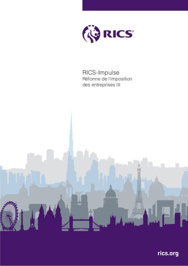 RICS-Impulse Réforme de l'imposition des entreprises III