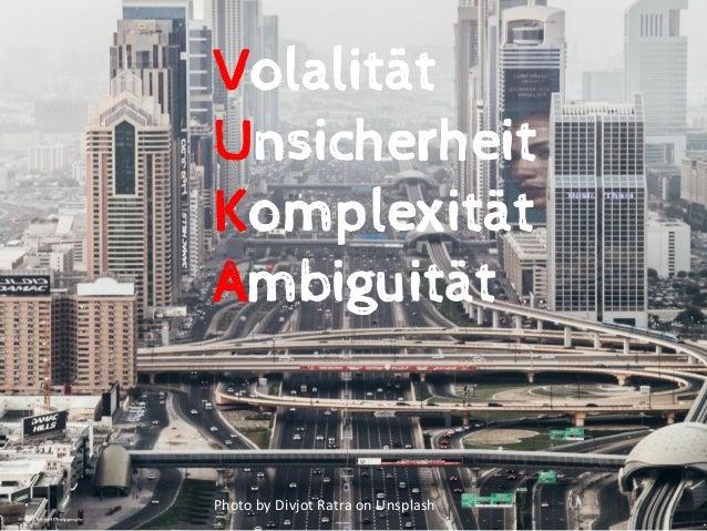 Agiles Management Methoden und Tools für die VUKA Welt Slide 2