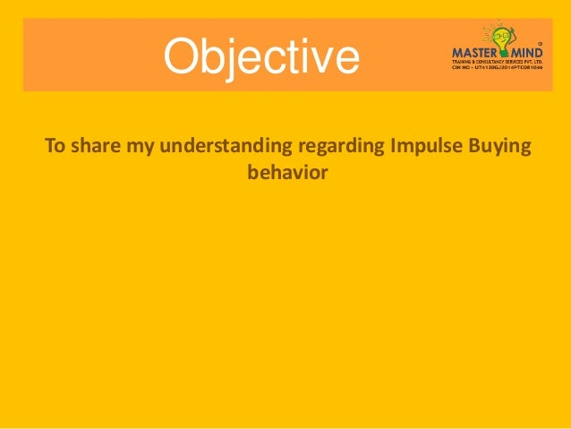 impulse buying behavior Of navigation of a website affects consumers' online impulse buying behavior   consumer impulse buying behavior is well understood in conventional retailing,.