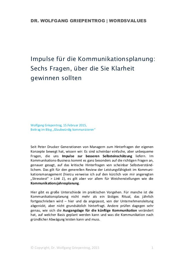 DR. WOLFGANG GRIEPENTROG | WORDSVALUES © Copyright, Dr. Wolfgang Griepentrog, 2015 1 Impulse für die Kommunikationsplanung...