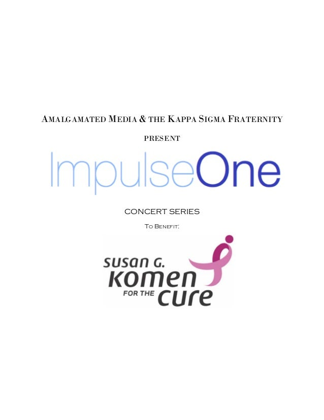AMALGAMATED MEDIA & THE KAPPA SIGMA FRATERNITY PRESENT CONCERT SERIES TO BENEFIT: