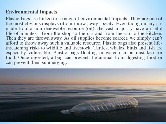 plastic and its impact on earth Plastic free is a practical guide to educate everyone on the presence of plastic and its harmful effects on the environment learn how to rid your life of plastic with pertinent knowledge.