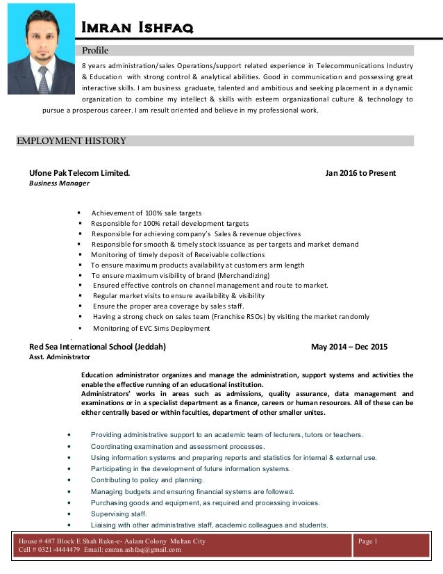 Imran Ishfaq Profile 8 years administration/sales Operations/support related experience in Telecommunications Industry & E...
