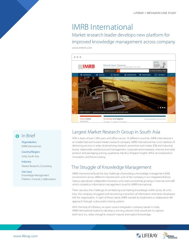 www.liferay.com LIFERAY + INFOAXON CASE STUDY Largest Market Research Group in South Asia With a team of over 1200 users a...