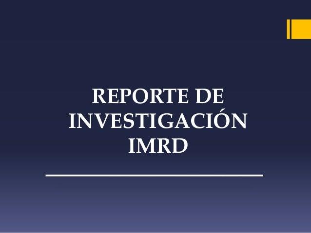 REPORTE DE  INVESTIGACIÓN  IMRD