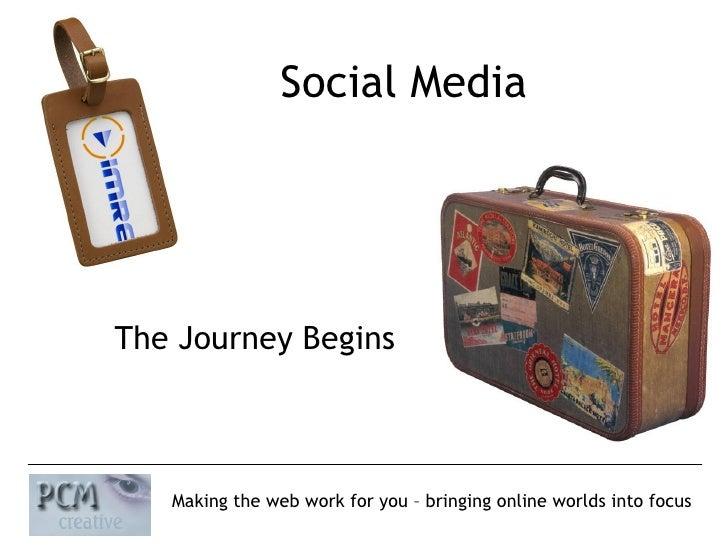 Social Media The Journey Begins