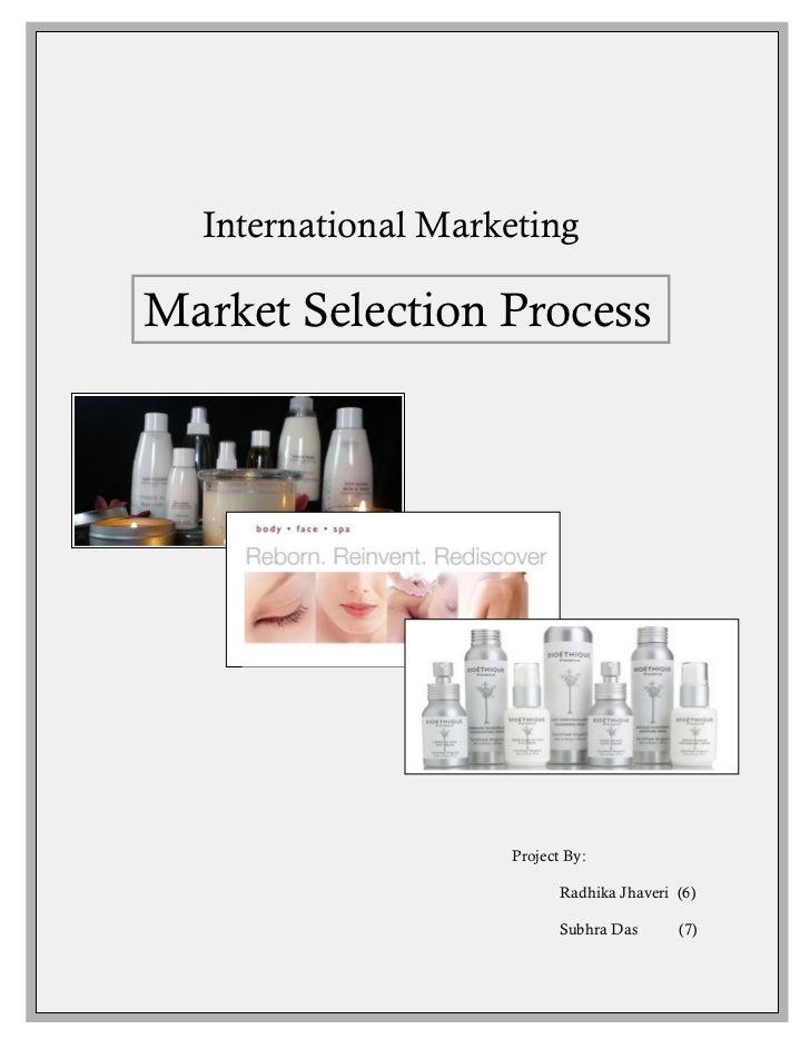 Kyra Bath & Body Works       International Marketing  Market Selection Process                         Project By:        ...