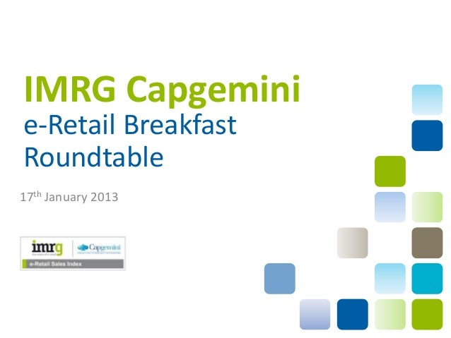 IMRG Capgeminie-Retail BreakfastRoundtable17th January 2013