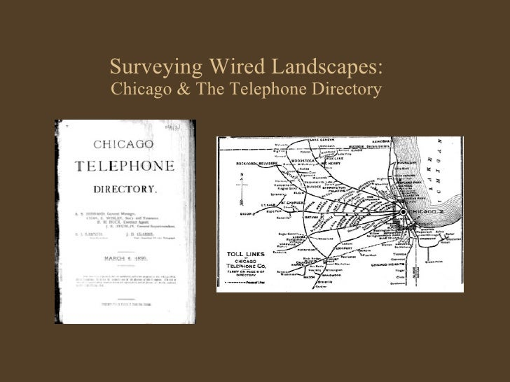 Surveying Wired Landscapes: Chicago & The Telephone Directory