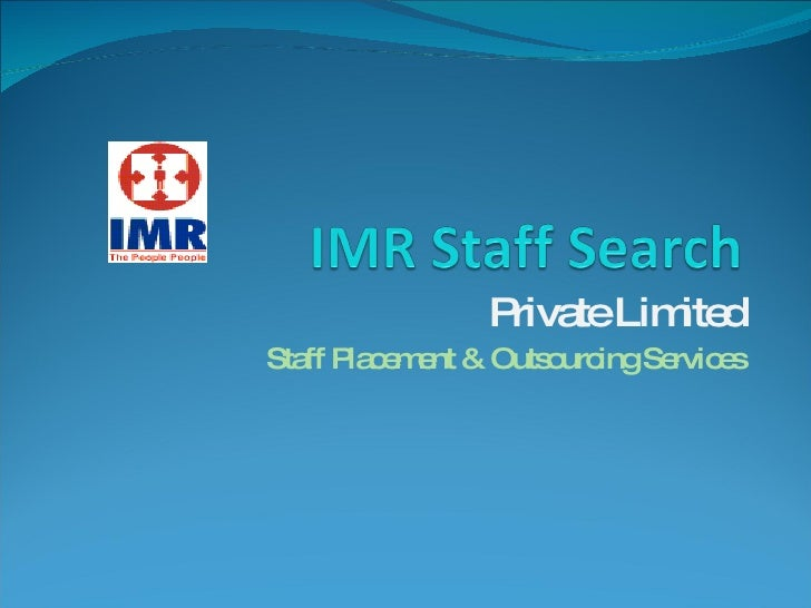 Private Limited Staff Placement & Outsourcing Services