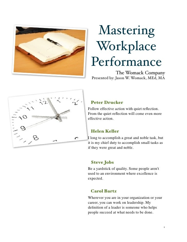 Mastering      Workplace     Performance                     The Womack Company      Presented by: Jason W. Womack, MEd, M...