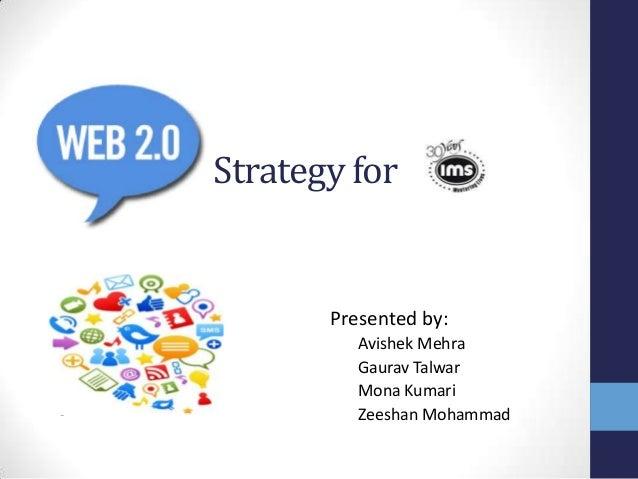 Strategy for           Presented by:•             Avishek Mehra•             Gaurav Talwar•             Mona Kumari•      ...