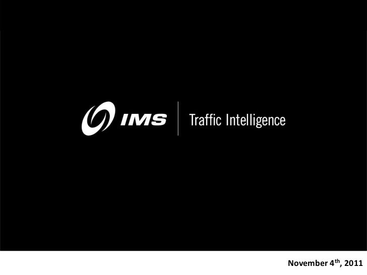 Confidential Property of IMS   November 4th, 2011