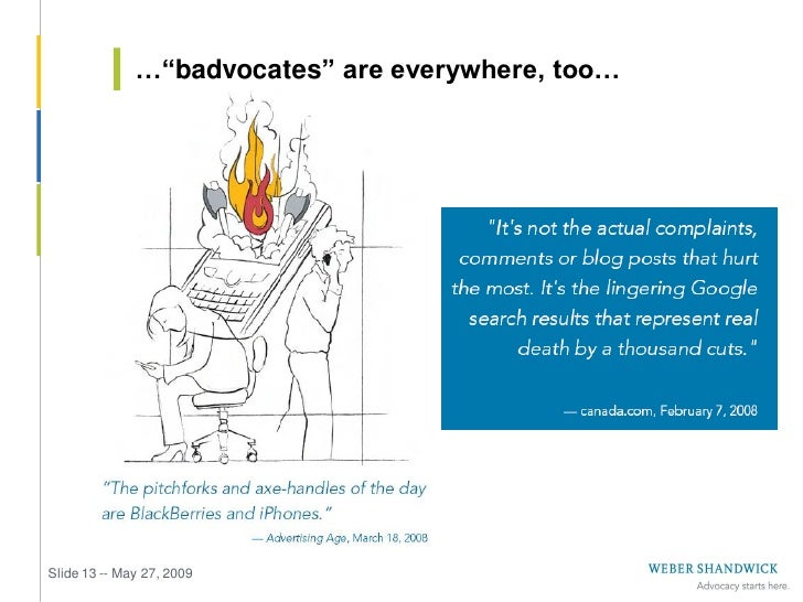 …and they wield significant influence     Slide 14 -- May 27, 2009    Source: Weber Shandwick's New Wave of               ...