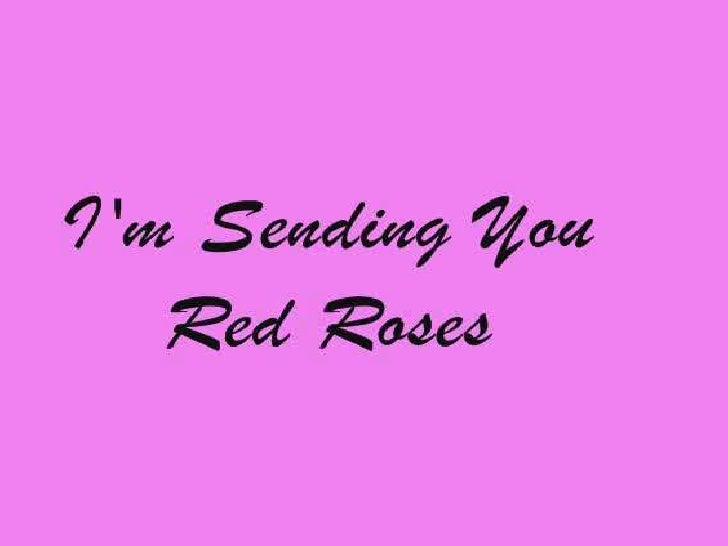 I'm Sending You Red Roses