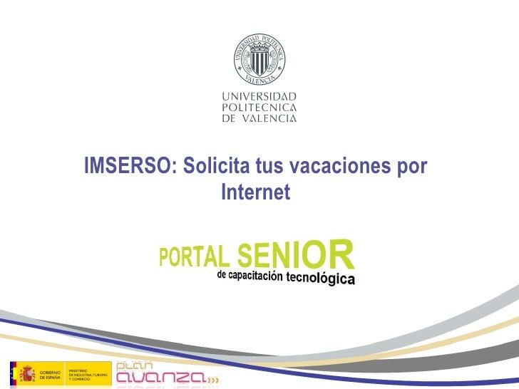 IMSERSO: Solicita tus vacaciones por Internet