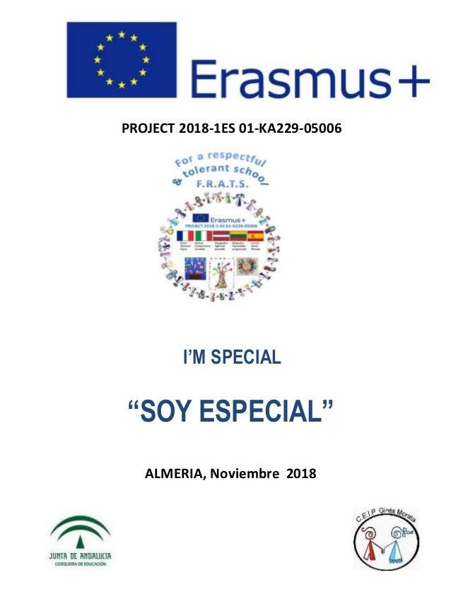 "PROJECT 2018-1ES 01-KA229-05006 I'M SPECIAL ""SOY ESPECIAL"" ALMERIA, Noviembre 2018"