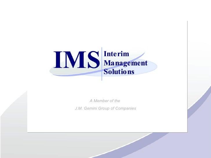A Member of the  J.M. Gemini Group of Companies
