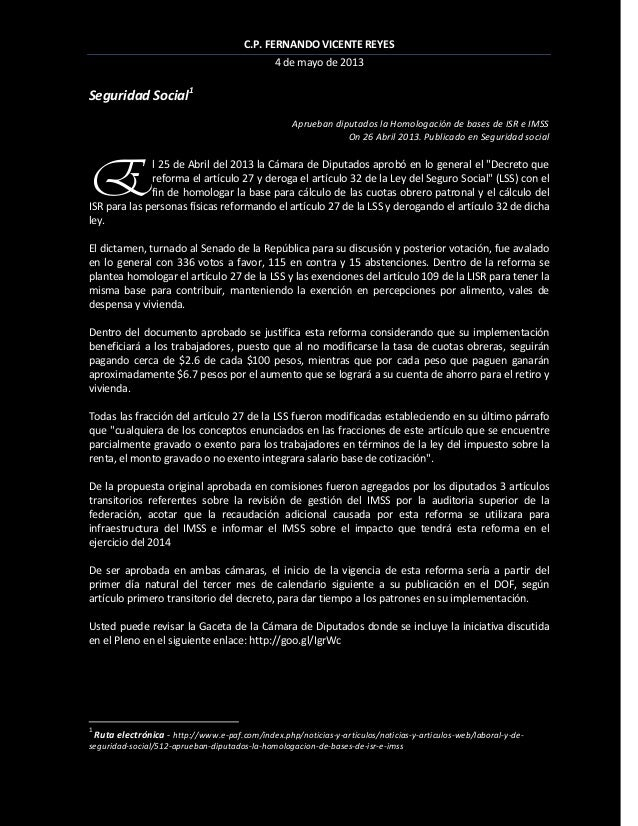C.P. FERNANDO VICENTE REYES4 de mayo de 2013Seguridad Social1Aprueban diputados la Homologación de bases de ISR e IMSSOn 2...