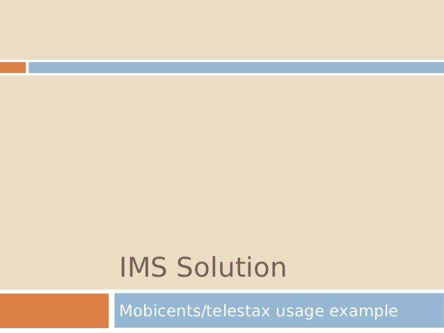 IMS SolutionMobicents/telestax usage example