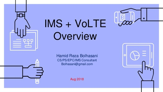 IMS + VoLTE Overview