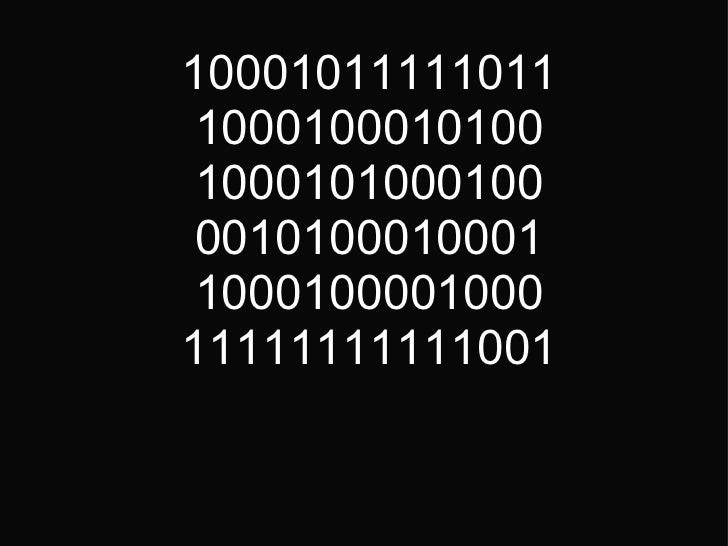 10001011111011 1000100010100 1000101000100 0010100010001 1000100001000 11111111111001